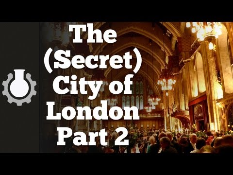 「倫敦金融城的秘密(二)政府」- The (Secret) City of London, Part 2: Government