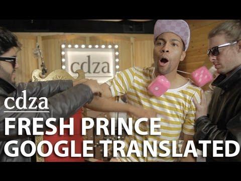「Google翻譯版:貝萊爾的新鮮王子」- Fresh Prince: Google Translated