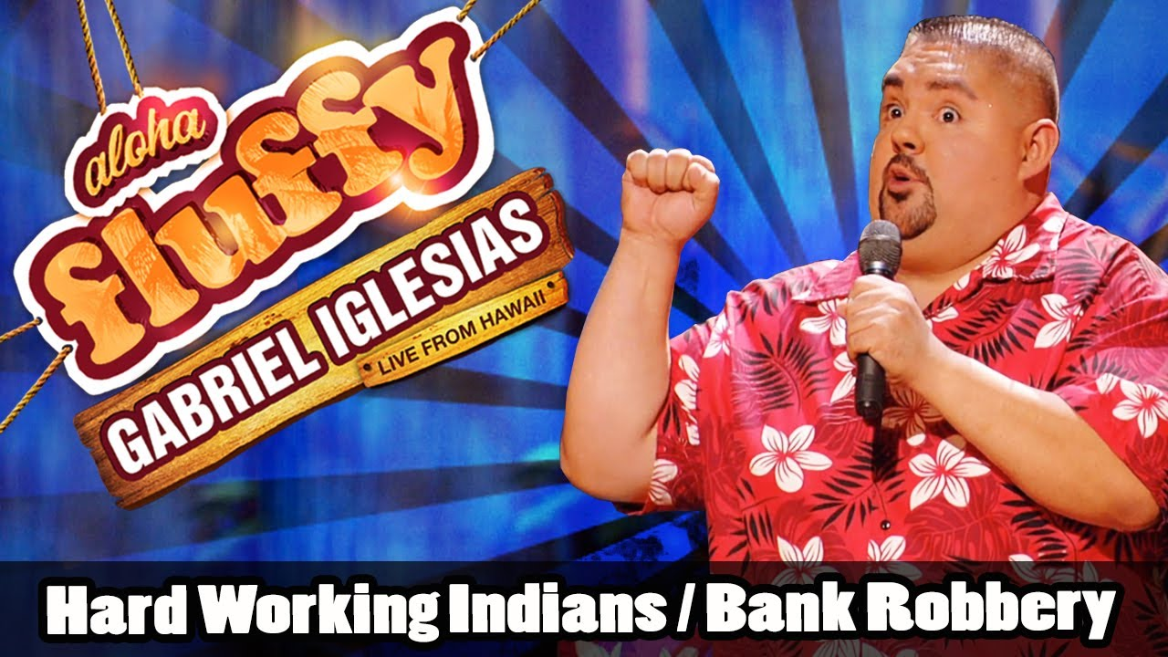 「Gabriel Iglesias脫口秀:印度阿三搶銀行」- Gabriel Iglesias: Hard Working Indians