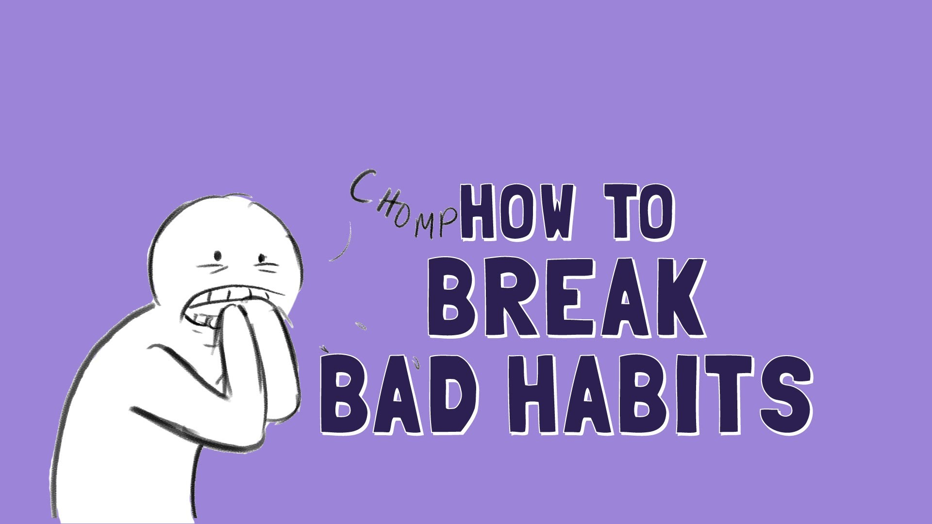 「如何戒掉壞習慣?」- How to Break Bad Habits