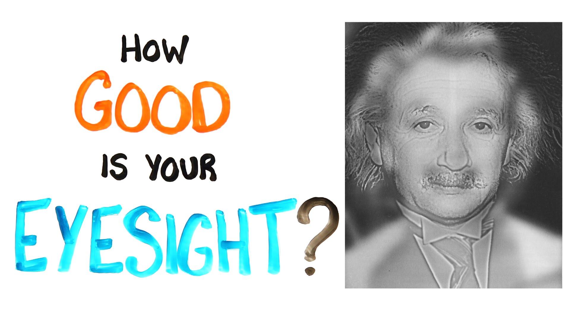 「視力大考驗:愛因斯坦還是瑪麗蓮夢露?」- How Good Is Your Eyesight?