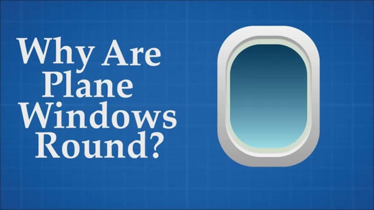 「飛機的窗戶,為什麼一定要是圓的?」- Why Are Plane Windows Round?
