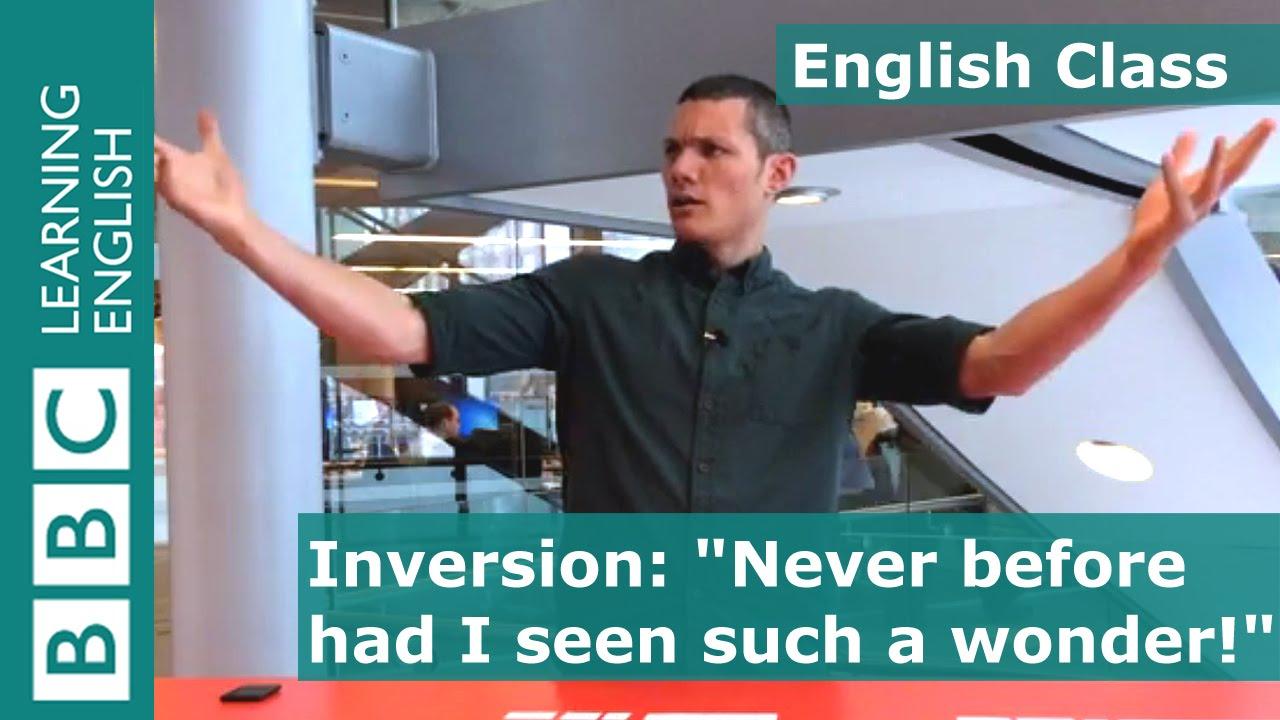 「90 秒學會英文倒裝句怎麼用」- Inversion