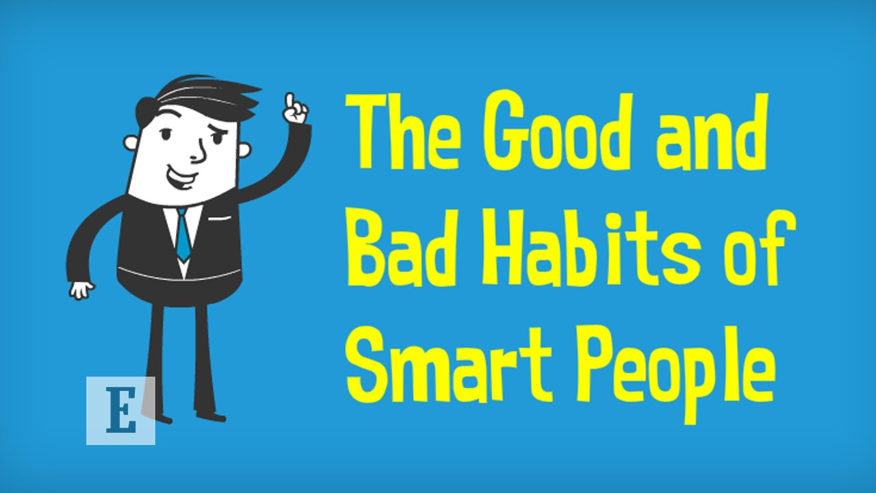 「那些天才不告訴你的成功祕訣」- The Good & Bad Habits of Smart People