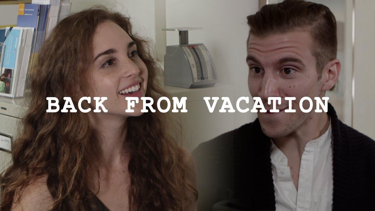 「【辦公室狀況劇】閒聊一下也是種禮貌」- Back from Vacation