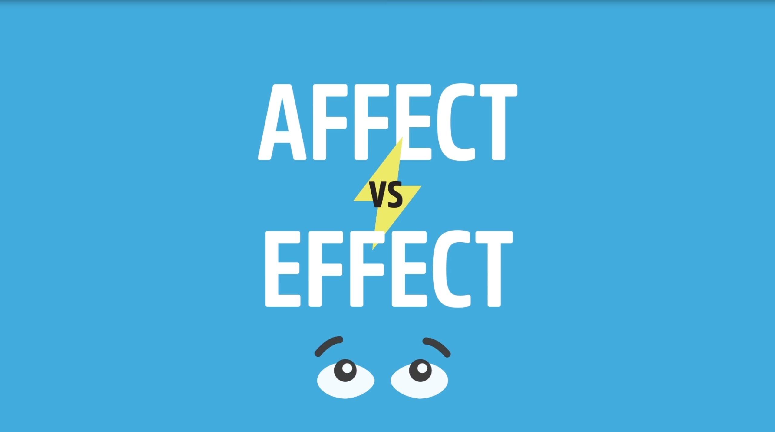 易混淆字大集合:affect、effect 別再傻傻分不清!