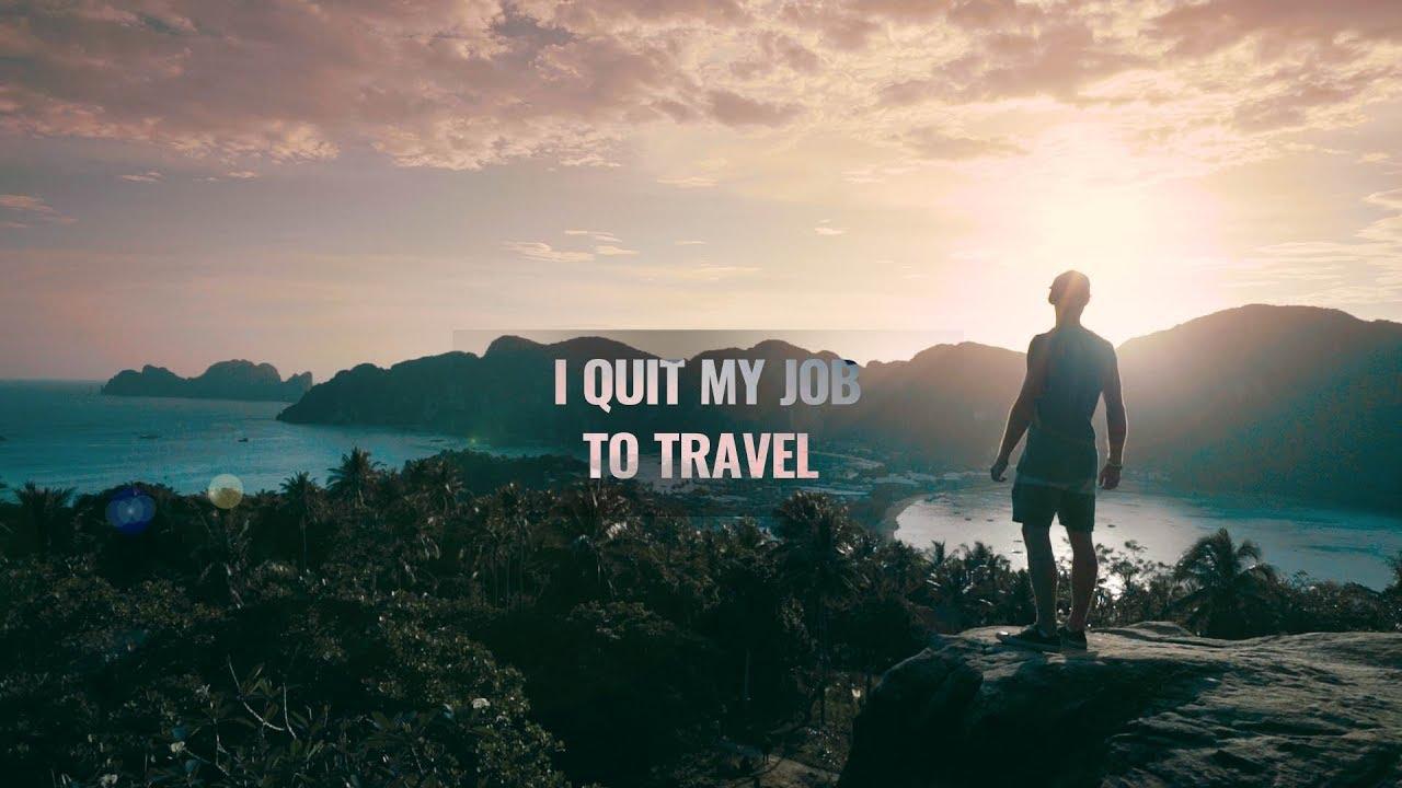 辭掉工作,踏上旅程